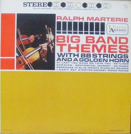 RALPH MARTERIE   BIG BAND THEMES EX+ US PRESS